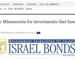 by Sylvia Schwarz and Phil Benson, Mondoweiss, November 22, 2011 Minnesota is among twenty-two states and the District of Columbia which invest in State of Israel Bonds. Proceeds from the […]