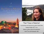 FAST TIMES IN PALESTINE A Book Talk with Pamela J. Olson TUESDAY, OCTOBER 29, 2013 at 7:00 pm ZUMBRO LUTHERAN CHURCH – FIRESIDE ROOM 624 3rd Ave. SW ROCHESTER, MN […]